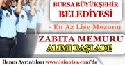 KPSS Puanına Göre Bursa Büyükşehir Belediyesi 50 Zabıta Memuru Alımı Başladı!