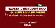 Almanya 10 Bin İşçi Alımı Daha Yapılacak! Almanya İş Başvuru Formu OBM Türkiye