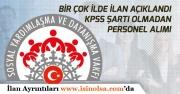 KPSS Şartı Olmadan 60 KPSS ile SYDV Personeli Alımı Yapan Kurumlar!