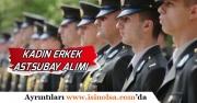 Kadın Erkek Askeri Personel Astsubay Alımı Yapılacak!