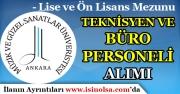 Ankara'da Lise ve Ön Lisans Mezunu Teknisyen ve Büro Memuru Alınıyor