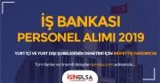 İş Bankası Personel Alımı 2019: yurt içi ve yurt dışı şubelerinin denetimi için Müfettiş Yardımcısı