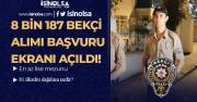 EGM Polis Akademisi 8 Bin 187 Çarşı ve Mahalle Bekçisi Alımı Başvuru Ekranı Açıldı! İşte Şartlar