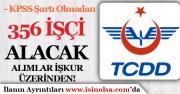 KPSS Şartı Olmadan TCDD Kadrolu 356 İşçi Alımı Başlıyor! Başvurular İŞKUR Üzerinden