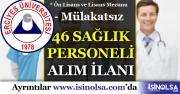 Erciyes Üniversitesi Mülakatsız 46 Sağlık Personeli Alımı Yapıyor!