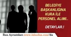 Belediye, DPB Üzerinden Kura ile Personel Alım İlanı Açıkladı!
