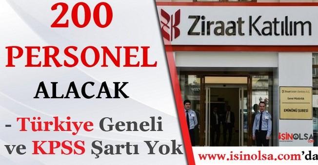 Ziraat Katılım Bankası 200 Personel Alacak