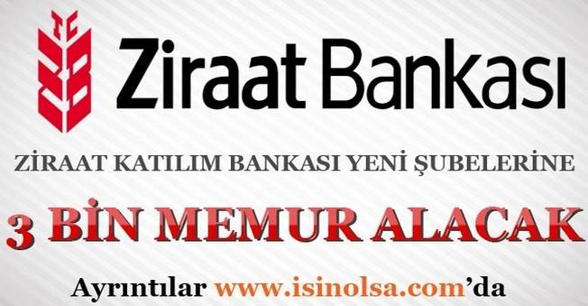 Ziraat Katılım Bankası 3 Bin Memur Personel Alacak
