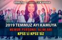 2019 Temmuz Ayı Kamu KPSS'li KPSS'siz Memur...