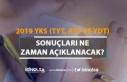 2019 YKS (TYT, AYT ve YDT) Sonuçları Ne Zaman Açıklanacak?...