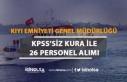 Kıyı Emniyeti KPSS'siz Kura İle 26 Personel...