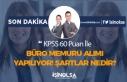 KPSS En Az 60 Puan İle Büro Memuru Alımı Yapılıyor!...
