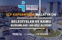 Malatya'da Belediyeler ve Kamu Kurumlarına 180...