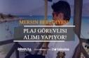 Mersin Belediyesi 80 Plaj Görevlisi Alıyor