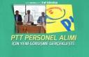 PTT 2019 Yılı Personel Alımı Konusunda Görüşme...