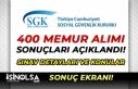 SGK Başvuru Sonuçları Açıklandı! 400 Memur Alımı...
