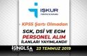 23 Temmuz İŞKUR İlanları: Kamuya SGK, DSİ ve...