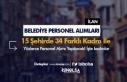 Belediye Personel Alımları: 15 Şehirde 34 Farklı...