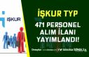 İŞKUR TYP Kapsamında Kamuya 471 Personel Alım...