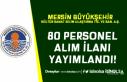 Mersin Büyükşehir Belediyesi 80 Personel Alım...