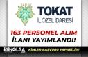 Tokat İl Özel İdaresi 163 Personel Alımı Yapıyor!...