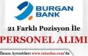 Burgan Bank 21 Farklı Pozisyon İle 2019 İş İlanları...