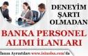 Deneyimsiz Banka Personel Eleman Alımları İş İlanı...