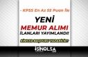 KPSS En Az 55 Puan İle Yeni Memur Alım İlanı Yayımlandı!...