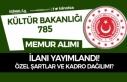 Kültür Bakanlığı 785 Memur Personel Alım İlanı...