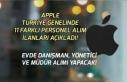 Apple Türkiye Genelinde 11 Yeni İlan Açıkladı!...