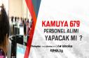 Kamuya KPSS'li ve KPSS'siz 679 Personel Alınıyor!...