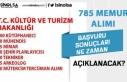 Kültür Bakanlığı 785 Memur Alımı Başvuru Sonuçları...