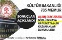 Kültür Bakanlığı 785 Memur Alımı Sonuçları...