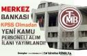 Merkez Bankası 2020 Yılı KPSS'siz Kamu Personeli...