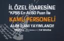 İl Özel İdaresine 60 KPSS Puanı İle Kamu Personeli...
