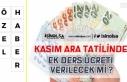 MEB Ara Tatilde Öğretmen Ek Ücretlerini Açıkladı!