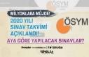 ÖSYM 2020 Yılı Sınav Tarihlerini Açıkladı!...