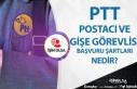 PTT Postacı ve Gişe Görevlisi Başvuru Şartları...