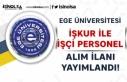 Ege Üniversitesi İŞKUR Üzerinden İşçi Personel...