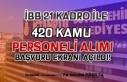 İBB 21 Farklı Kadro İle 420 Kamu Personeli Alımı...