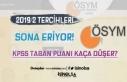 KPSS 2019/2 Tercihlerinde Son Saatler! KPSS Taban...