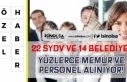 22 SYDV ve 14 Belediye Memur ve Personel Kadrolarına...