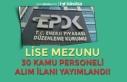 Enerji Piyasası Düzenleme Kurumu ( EPDK ) Lise Mezunu...