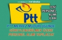 PTT Merkez Müdürlüğüne Personel Alımı Yapılacak!...