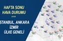 22-23 Şubat Hafta Sonu Ankara, İstanbul ve İzmir...
