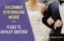 27 Yaşına Kadar Evlenene Çeyiz Hesabı ile 11 Bin...