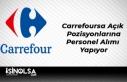 Carrefoursa Açık Pozisyonlarına Personel Alımı...