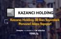 Kazancı Holding 38 İlan Yayımladı ve Personel...