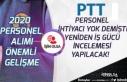 PTT 2020 Personel Alımı İhtiyacı Yok Demişti!...