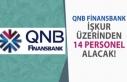 QNB Finans Bankası İŞKUR Üzerinden 14 Personel...